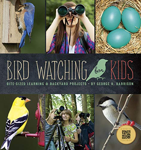 9781623438500: Bird Watching for Kids: Bite-sized Learning & Backyard Projects