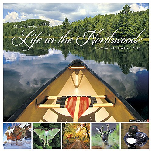 9781623439194: Life in the Northwoods 2016 Calendar