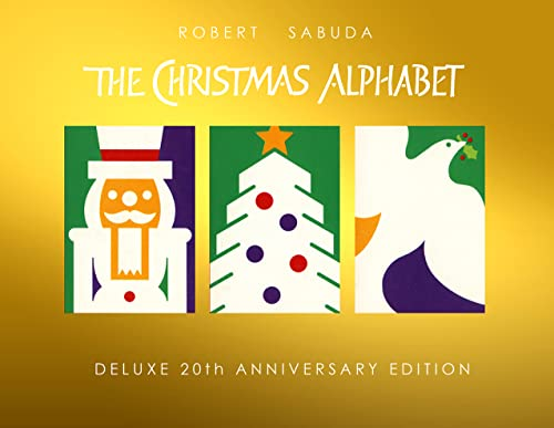 Christmas Alphabet, The: 20th Anniversary Edition
