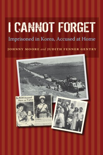 I Cannot Forget: Imprisoned in Korea, Accused at Home (Williams-Ford Texas A&M University ...