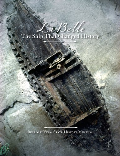 9781623490331: La Belle, the Ship That Changed History