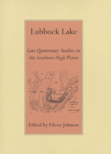 Lubbock Lake: Late Quaternary Studies on the: Johnson, Eileen (Editor)