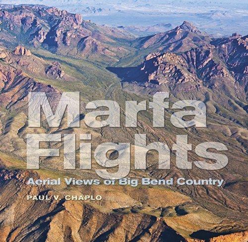 Marfa Flights (Paperback): Paul V. Chaplo