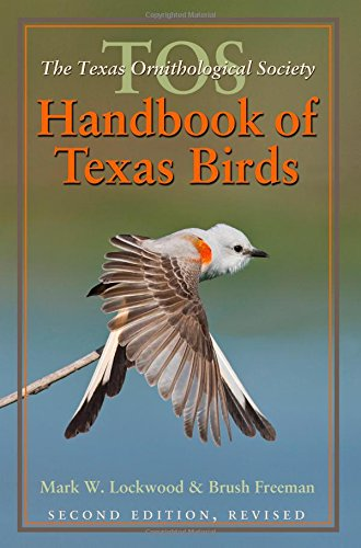 9781623491765: The TOS Handbook of Texas Birds, Second Edition (Louise Lindsey Merrick Natural Environment Series)