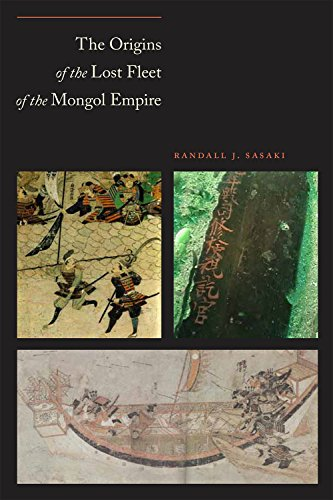 The Origins of the Lost Fleet of the Mongol Empire (Hardcover): Randall J. Sasaki
