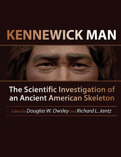 9781623492007: Kennewick Man: The Scientific Investigation of an Ancient American Skeleton (Peopling of the Americas Publications)