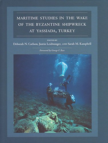 9781623492151: Maritime Studies in the Wake of the Byzantine Shipwreck at Yassiada, Turkey