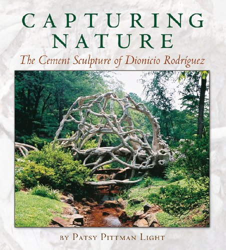 9781623492489: Capturing Nature: The Cement Sculpture of Dionicio Rodríguez (Rio Grande/Río Bravo: Borderlands Culture and Traditions)