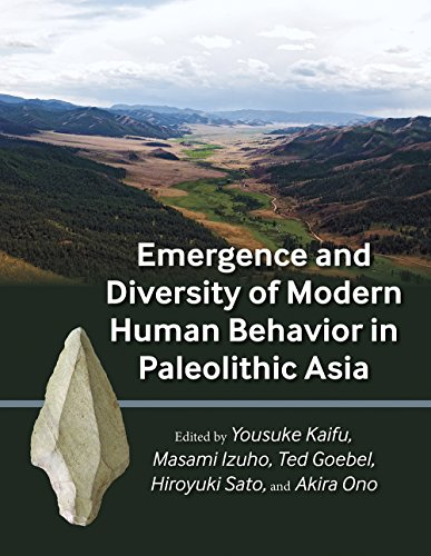 Emergence and Diversity of Modern Human Behavior in Paleolithic Asia (Peopling of the Americas ...