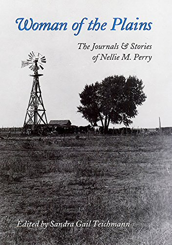 9781623492984: Woman of the Plains: The Journals and Stories of Nellie M. Perry