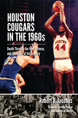 9781623493479: Houston Cougars in the 1960s: Death Threats, the Veer Offense, and the Game of the Century (Swaim-Paup-Foran Spirit of Sport Series, sponsored by James C. '74 & Debra Parch)