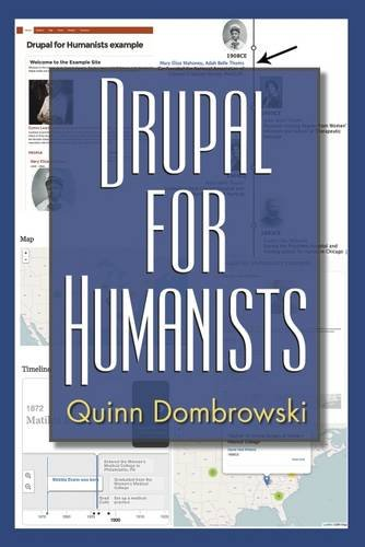 9781623494728: Drupal for Humanists (Coding for Humanists)