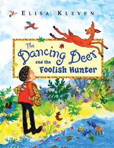 9781623520380: The Dancing Deer and the Foolish Hunter
