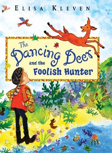 9781623520403: The Dancing Deer and the Foolish Hunter
