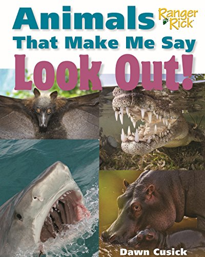 9781623540807: Animals That Make Me Say Look Out! (National Wildlife Federation)