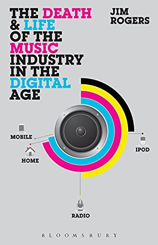 9781623560010: The Death and Life of the Music Industry in the Digital Age