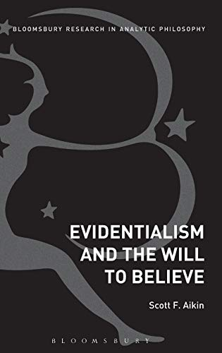 9781623560171: Evidentialism and the Will to Believe