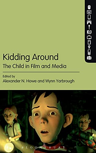 9781623560560: Kidding Around: The Child in Film and Media