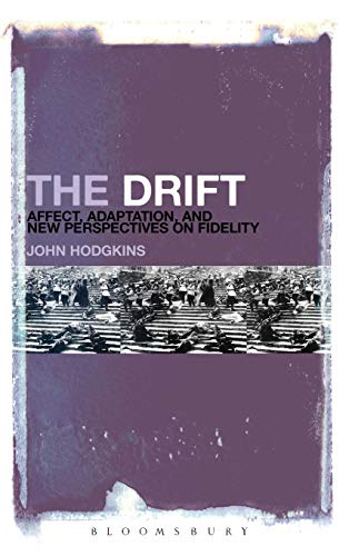 9781623560706: The Drift: Affect, Adaptation, and New Perspectives on Fidelity