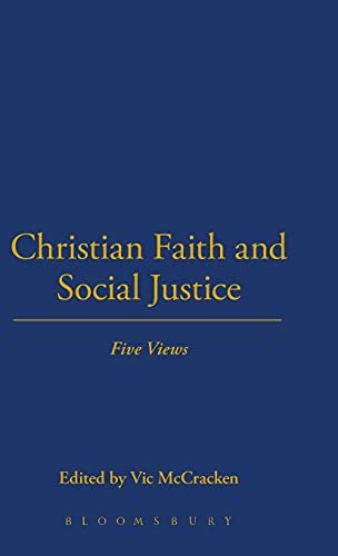 9781623561192: Christian Faith and Social Justice: Five Views