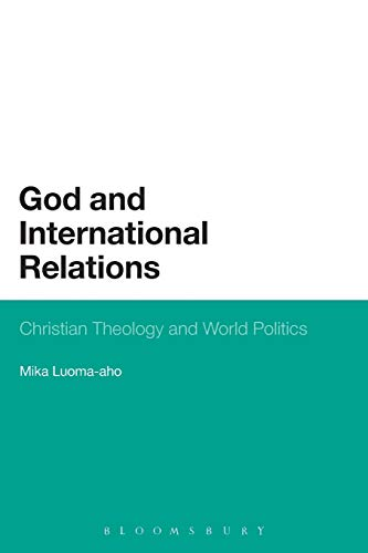 9781623561284: God and International Relations: Christian Theology and World Politics