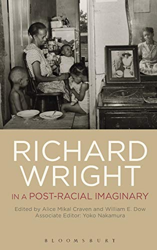 9781623562311: Richard Wright in a Post-Racial Imaginary