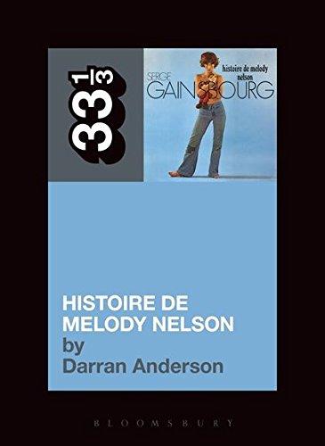 9781623562878: Serge Gainsbourg's Histoire de Melody Nelson (33 1/3)