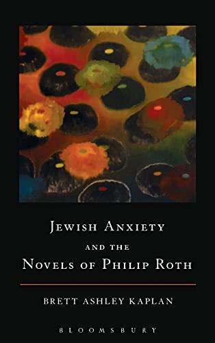 Jewish Anxiety and the Novels of Philip Roth: Kaplan, Brett Ashley