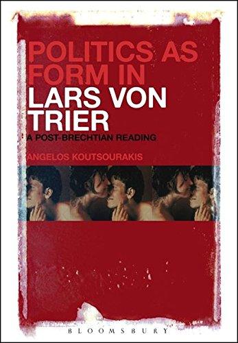 Politics as Form in Lars von Trier: Koutsourakis Angelos
