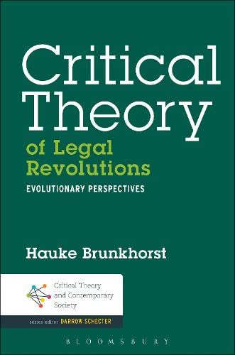 9781623564186: Critical Theory of Legal Revolutions: Evolutionary Perspectives (Critical Theory and Contemporary Society)