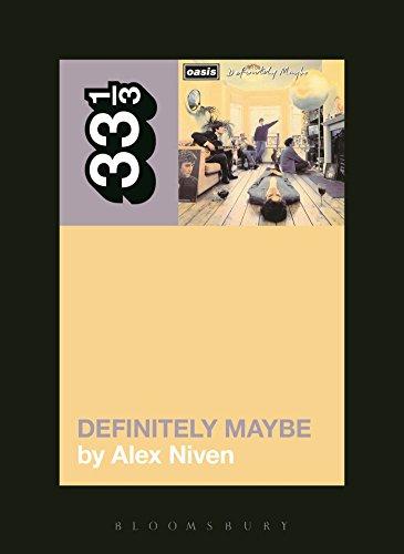 9781623564230: Oasis' Definitely Maybe (33 1/3)