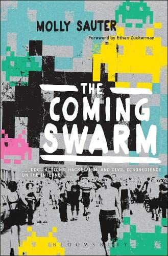 9781623564568: The Coming Swarm: DDoS Actions, Hacktivism, and Civil Disobedience on the Internet