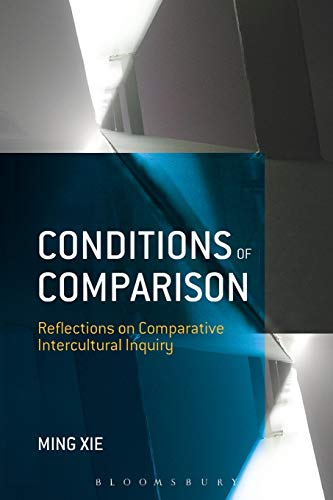 9781623565374: Conditions of Comparison: Reflections on Comparative Intercultural Inquiry