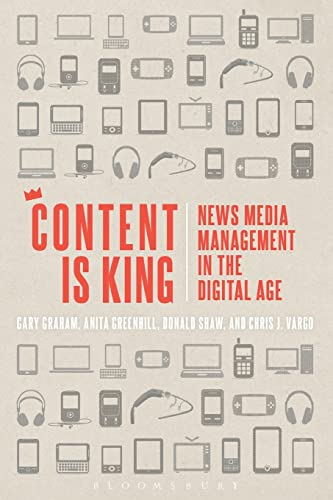 9781623565459: Content is King: News Media Management in the Digital Age