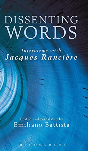 9781623566197: Dissenting Words: Interviews With Jacques Rancière, 1978-2014