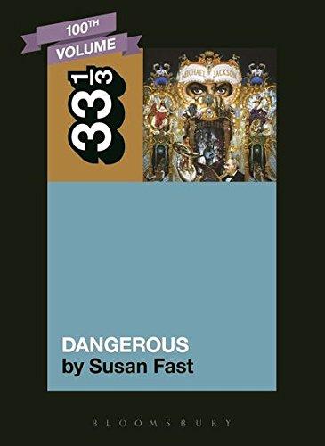 9781623566319: Michael Jackson's Dangerous (33 1/3)