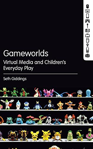 9781623566326: Gameworlds: Virtual Media and Children's Everyday Play
