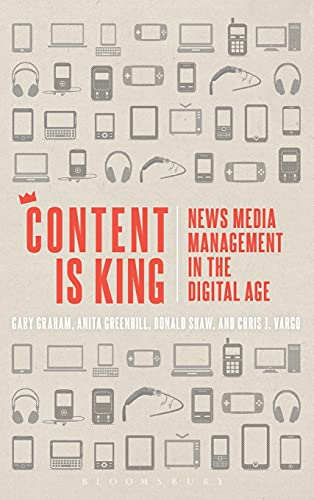 9781623566623: Content is King: News Media Management in the Digital Age