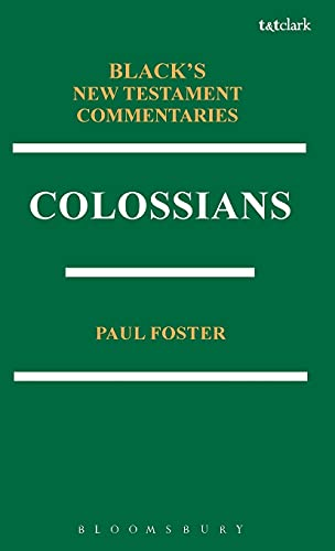 9781623567125: Colossians BNTC (Black's New Testament Commentaries)