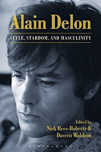 9781623567606: Alain Delon: Style, Stardom, and Masculinity