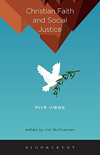 9781623568184: Christian Faith and Social Justice: Five Views