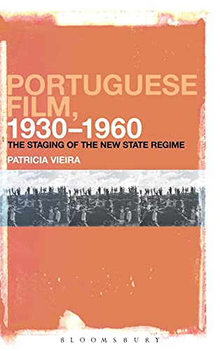 9781623568634: Portuguese Film, 1930-1960: The Staging of the New State Regime