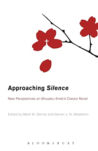 9781623569839: Approaching Silence: New Perspectives on Shusaku Endo's Classic Novel
