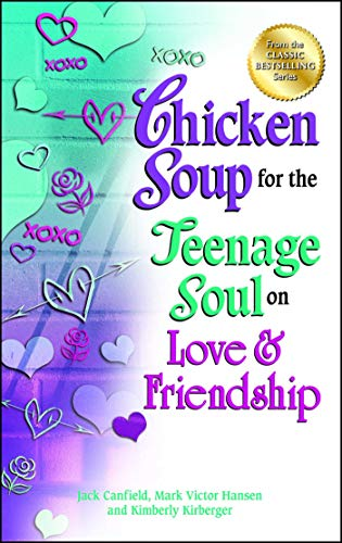 Chicken Soup for the Teenage Soul on: Canfield, Jack, Hansen,