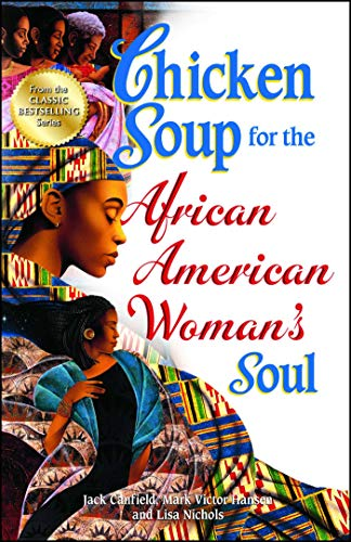 Chicken Soup For The African American Woman's: Canfield, Jack; Hansen,