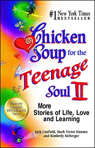 9781623611224: Chicken Soup for the Teenage Soul II: More Stories of Life, Love and Learning