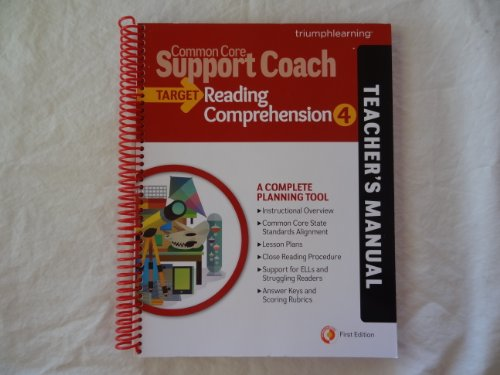9781623620127: Common Core Support Coach, Target: Reading Comprehension, Teacher's Manual, Grade 4