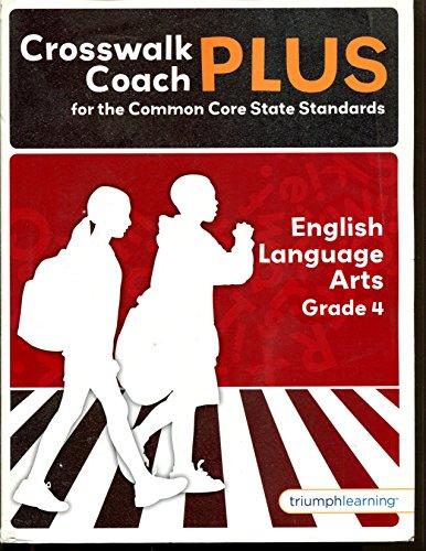 Crosswalk Coach PLUS English Language Arts Grade: Triumph Learning