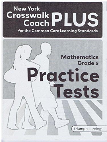 9781623627058: New York Crosswalk Coach Plus Practice tests grade 5 Math