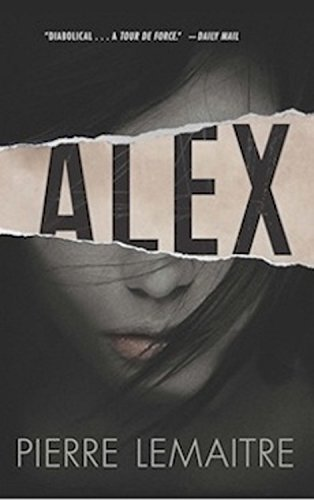 9781623650001: Alex: The Commandant Camille Verhoeven Trilogy